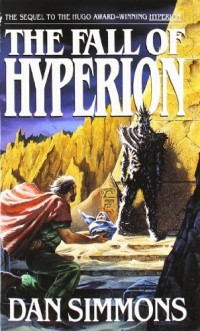 Book cover for THE FALL OF HYPERION by Dan Simmons