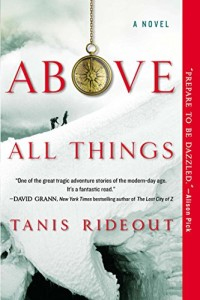Book cover for ABOVE ALL THINGS by Tanis Rideout