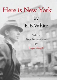 Book cover for HERE IS NEW YORK by E.B. White