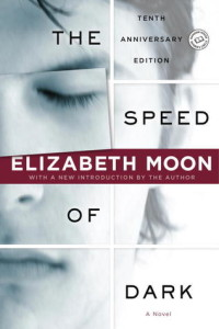 Book cover for THE SPEED OF DARK by Elizabeth Moon