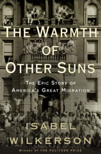 Book cover for THE WARMTH OF OTHER SUNS by Isabel Wilkerson