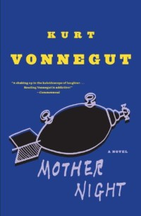 Book cover for MOTHER NIGHT by Kurt Vonnegut